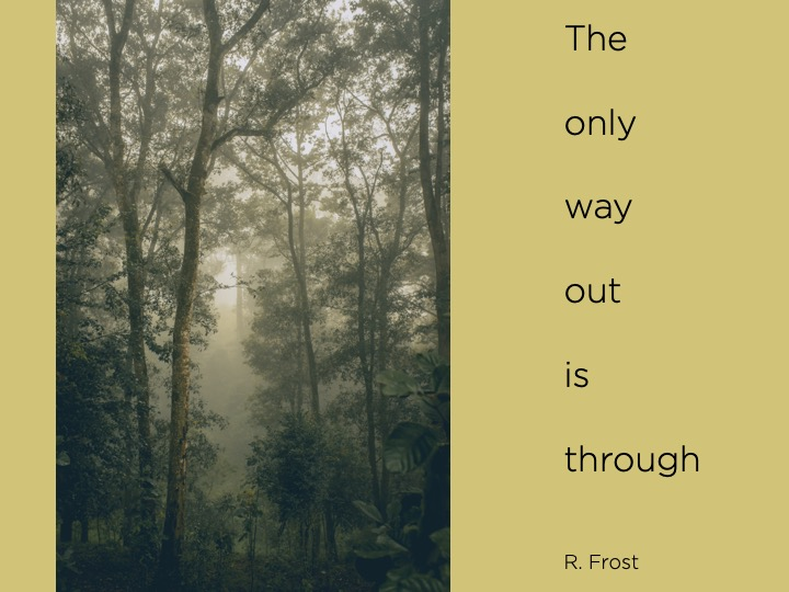 THE ONLY WAY OUT…